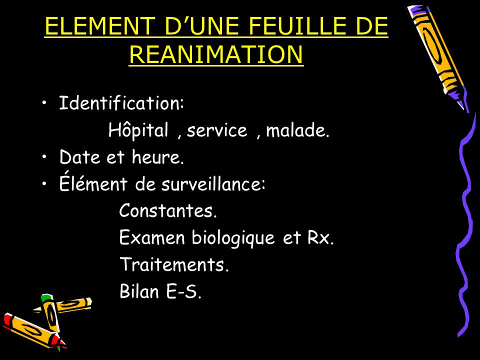 ELEMENT D'UNE FEUILLE DE REANIMATION