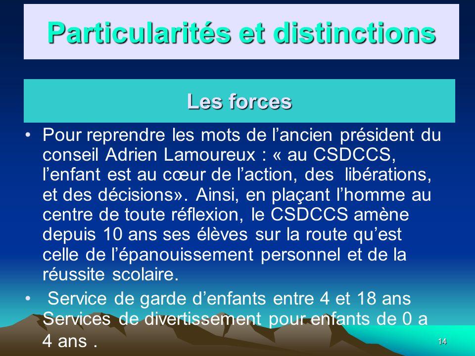 Particularités et distinctions