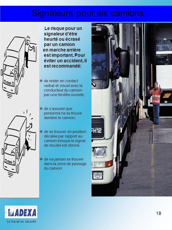 Signaleurs pour les camions