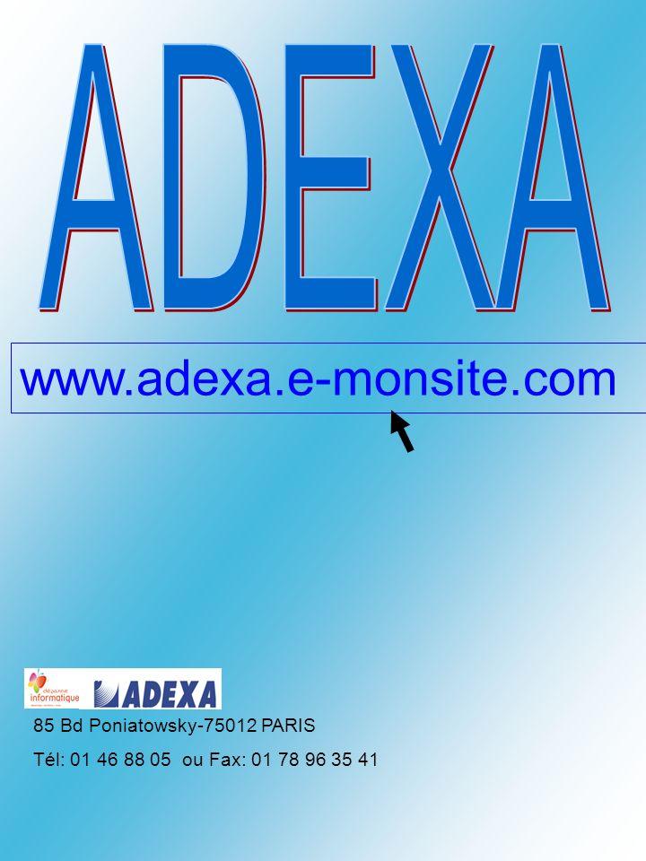 ADEXA www.adexa.e-monsite.com 85 Bd Poniatowsky-75012 PARIS
