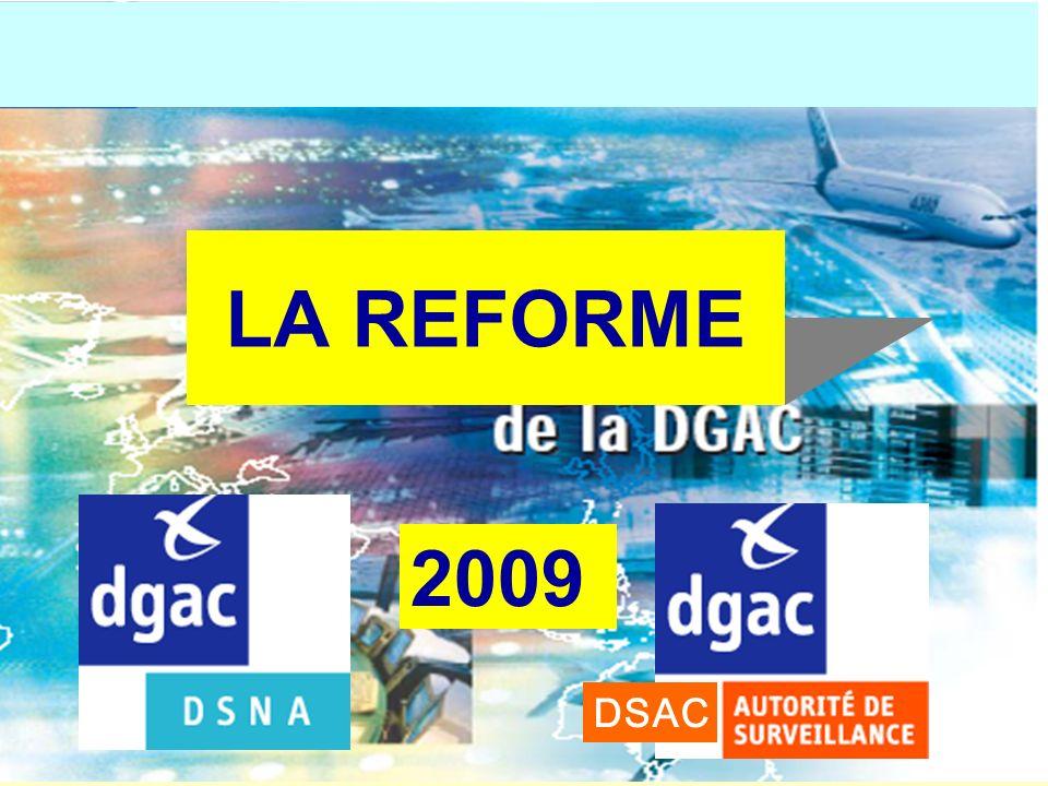 LA REFORME 2009 DSAC