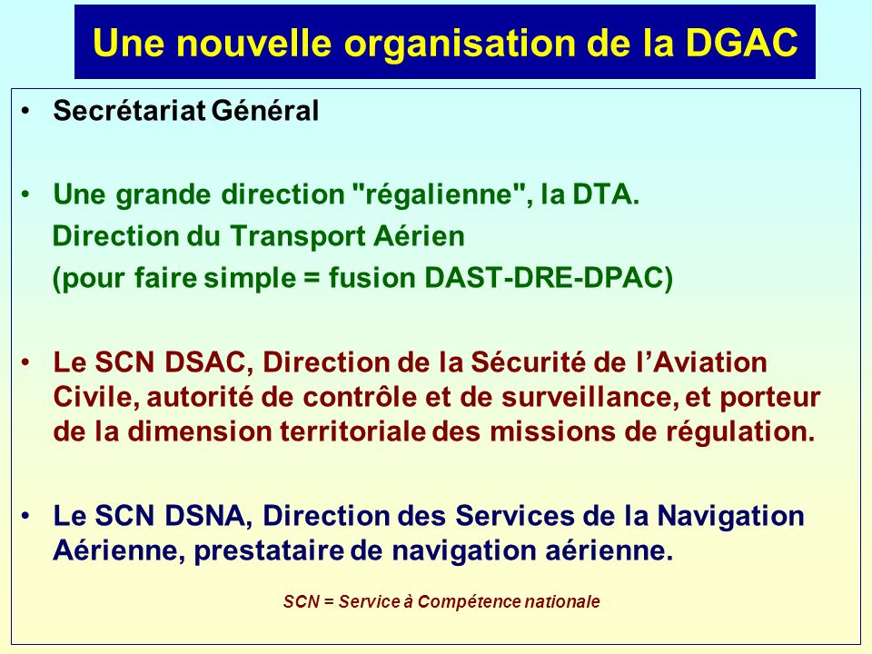 Une nouvelle organisation de la DGAC