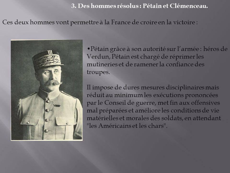 3. Des hommes résolus : Pétain et Clémenceau.
