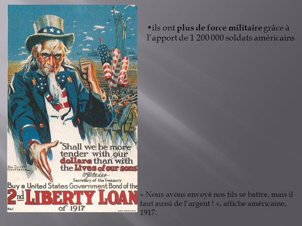 ils ont plus de force militaire grâce à l'apport de 1 200 000 soldats américains
