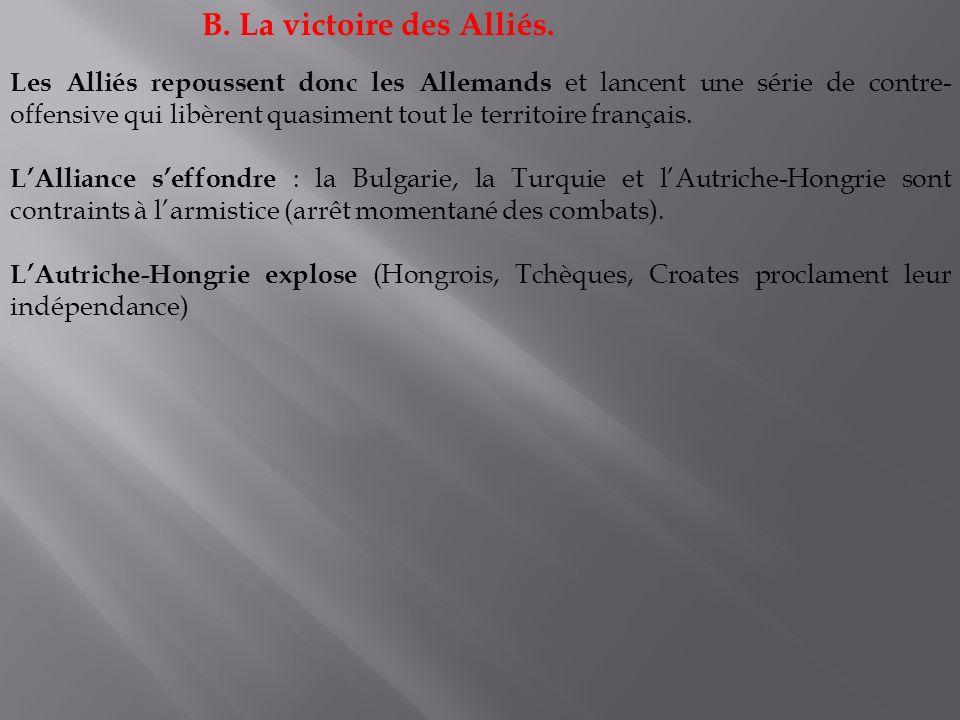 B. La victoire des Alliés.