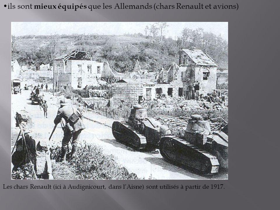 ils sont mieux équipés que les Allemands (chars Renault et avions)