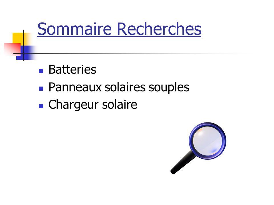 Sommaire Recherches Batteries Panneaux solaires souples