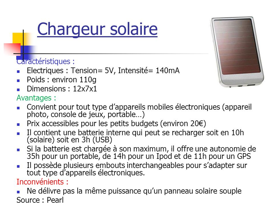 Chargeur solaire Caractéristiques :