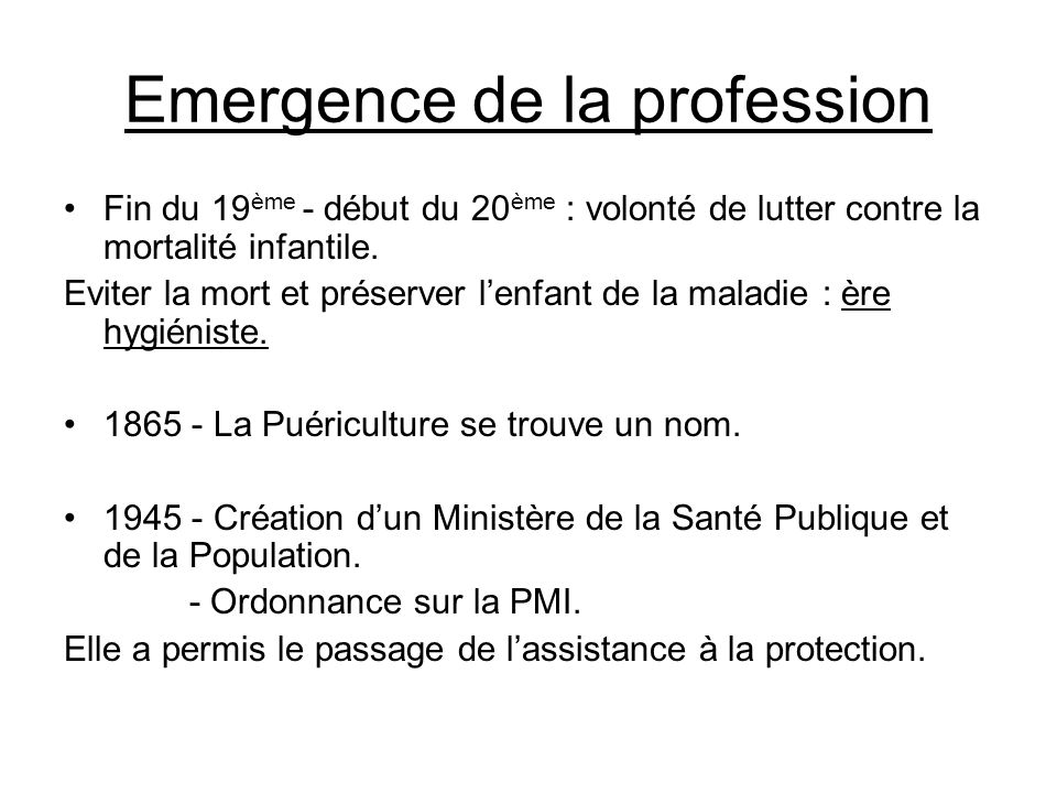 Emergence de la profession