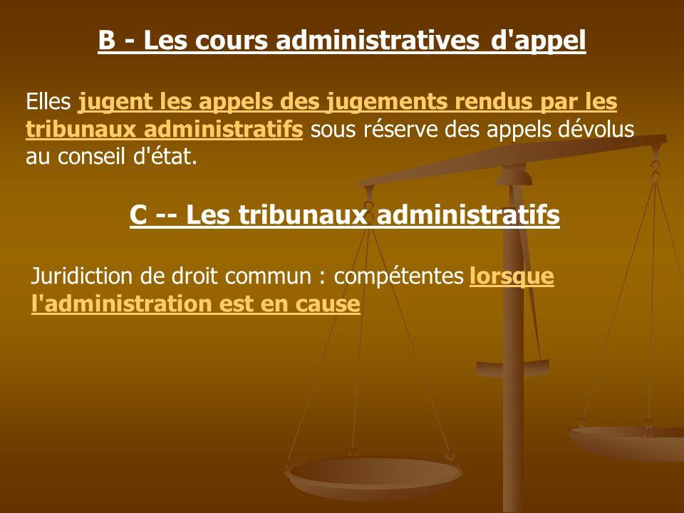 B - Les cours administratives d appel