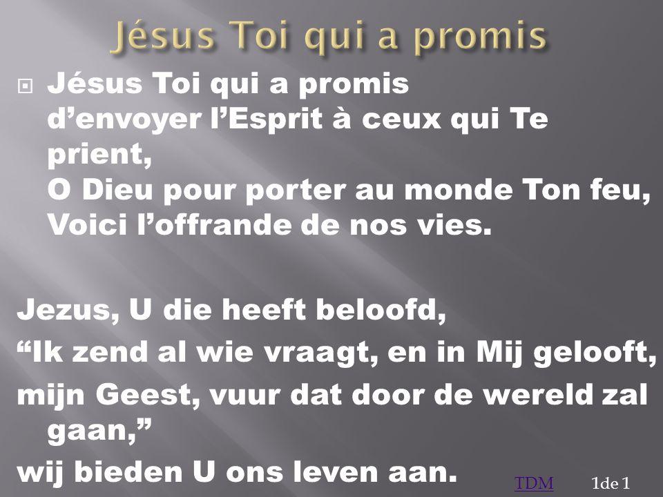 Jésus Toi qui a promis