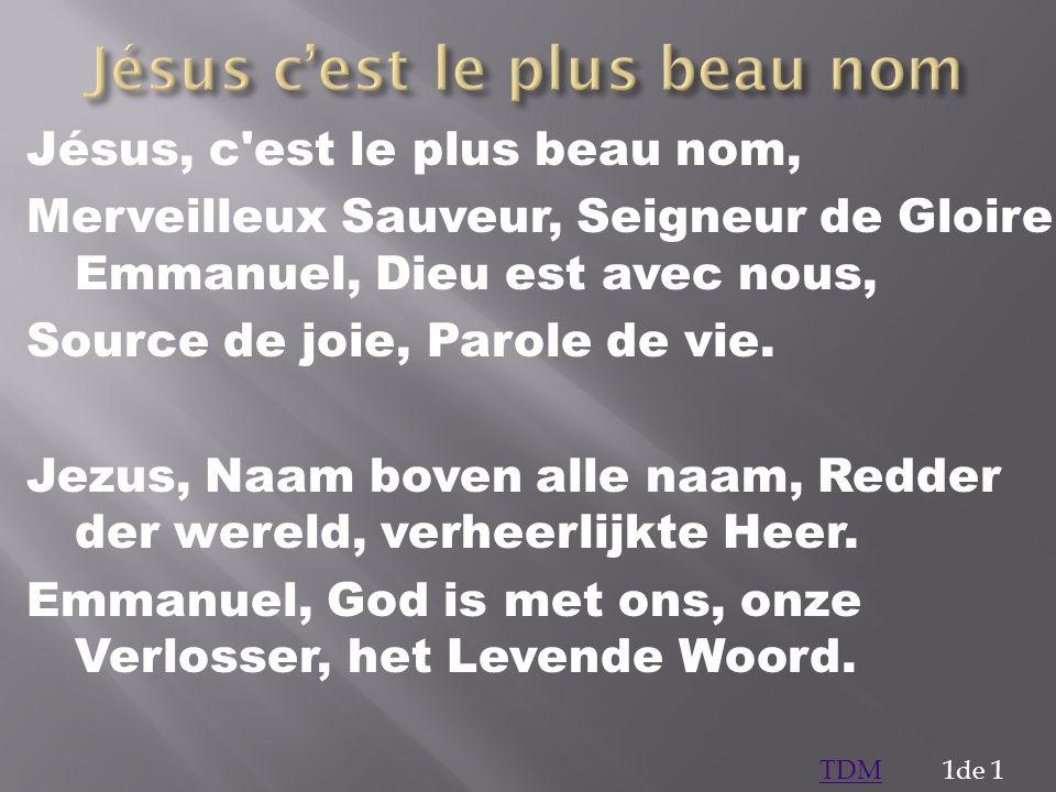 Jésus c'est le plus beau nom