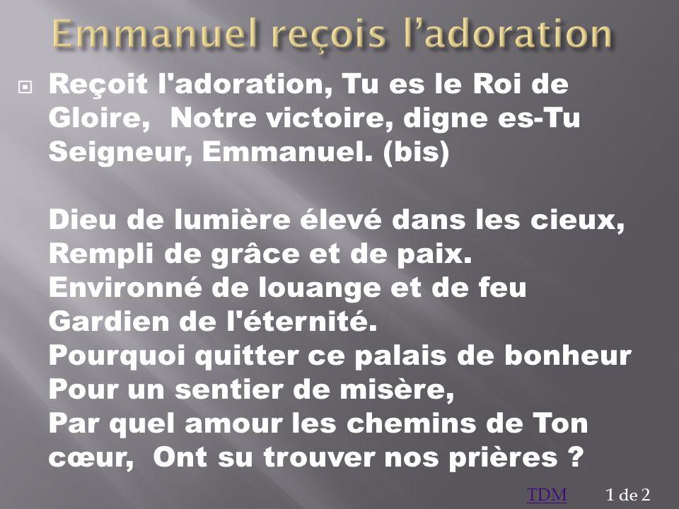Emmanuel reçois l'adoration