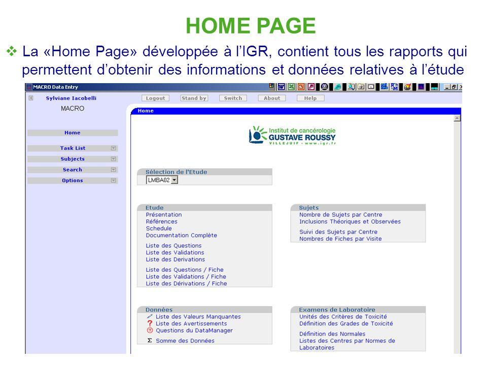 HOME PAGE La «Home Page» développée à l'IGR, contient tous les rapports qui permettent d'obtenir des informations et données relatives à l'étude.