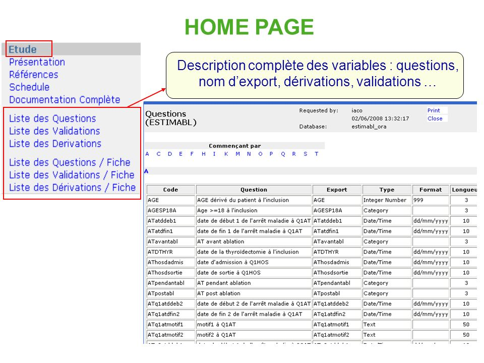 HOME PAGE Description complète des variables : questions, nom d'export, dérivations, validations …