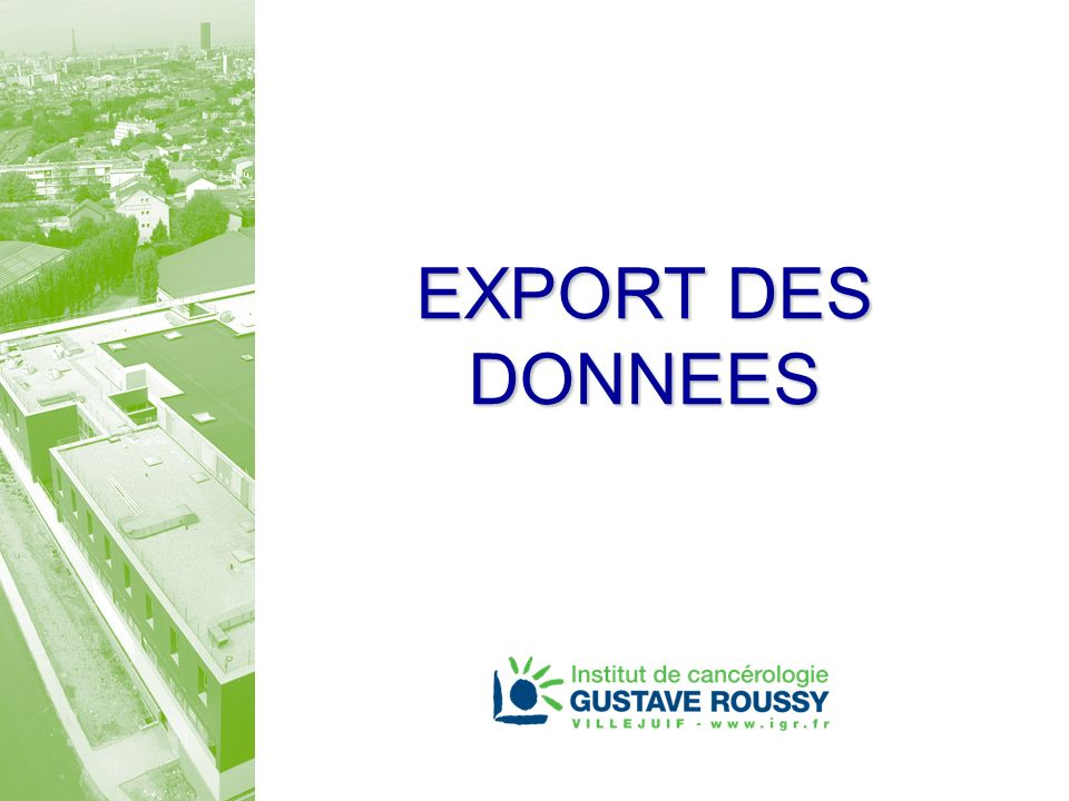 EXPORT DES DONNEES