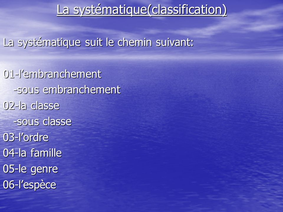 La systématique(classification)