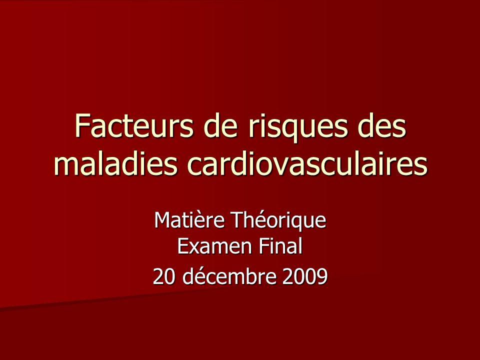 Facteurs de risques des maladies cardiovasculaires