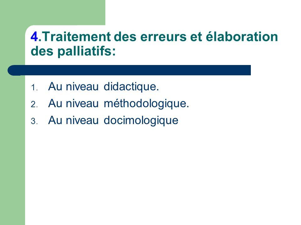 4.Traitement des erreurs et élaboration des palliatifs: