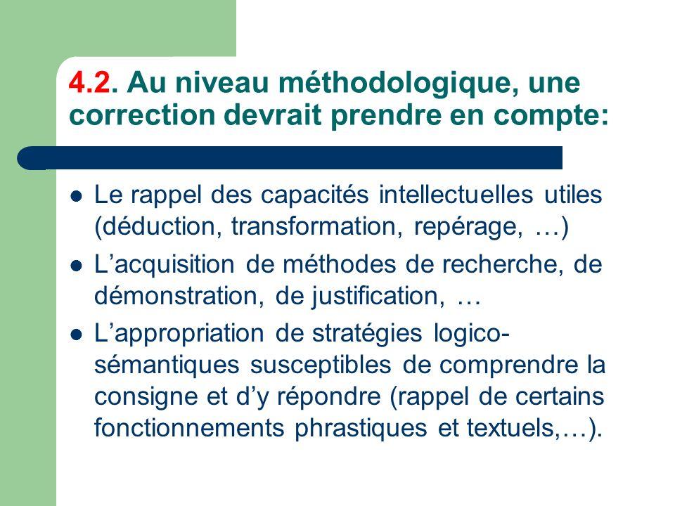 4.2. Au niveau méthodologique, une correction devrait prendre en compte: