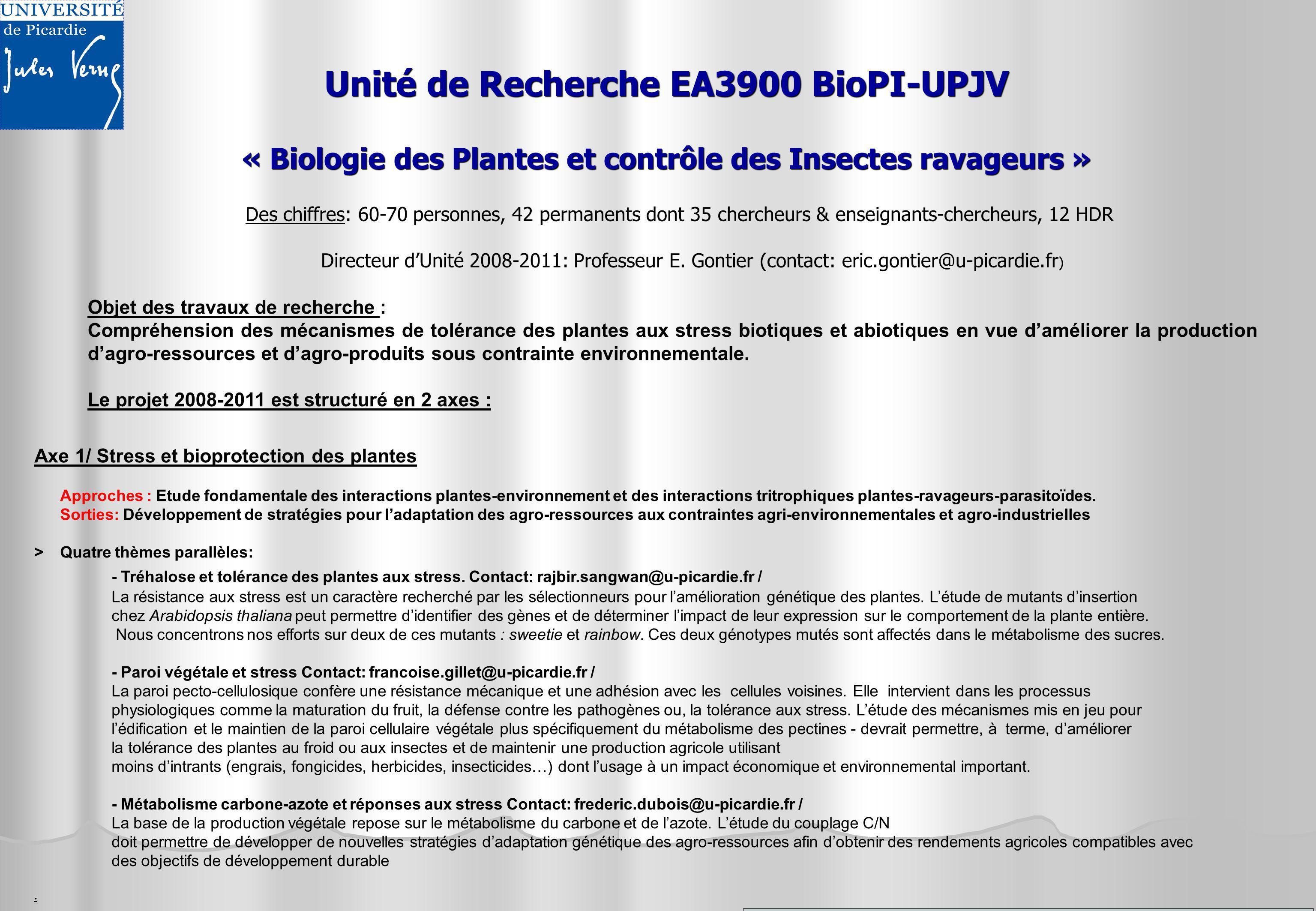 Unité de Recherche EA3900 BioPI-UPJV « Biologie des Plantes et contrôle des Insectes ravageurs »