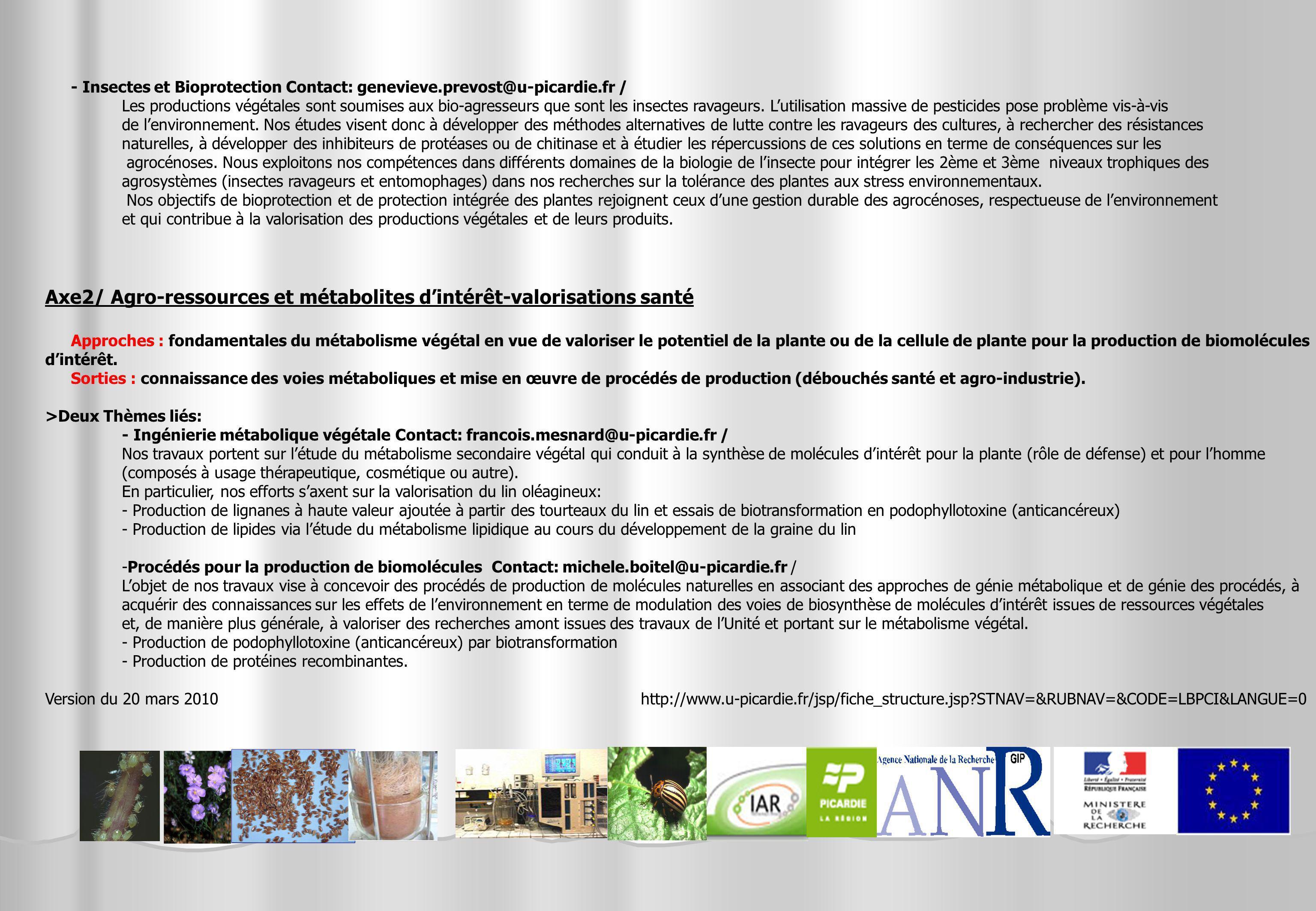 Axe2/ Agro-ressources et métabolites d'intérêt-valorisations santé