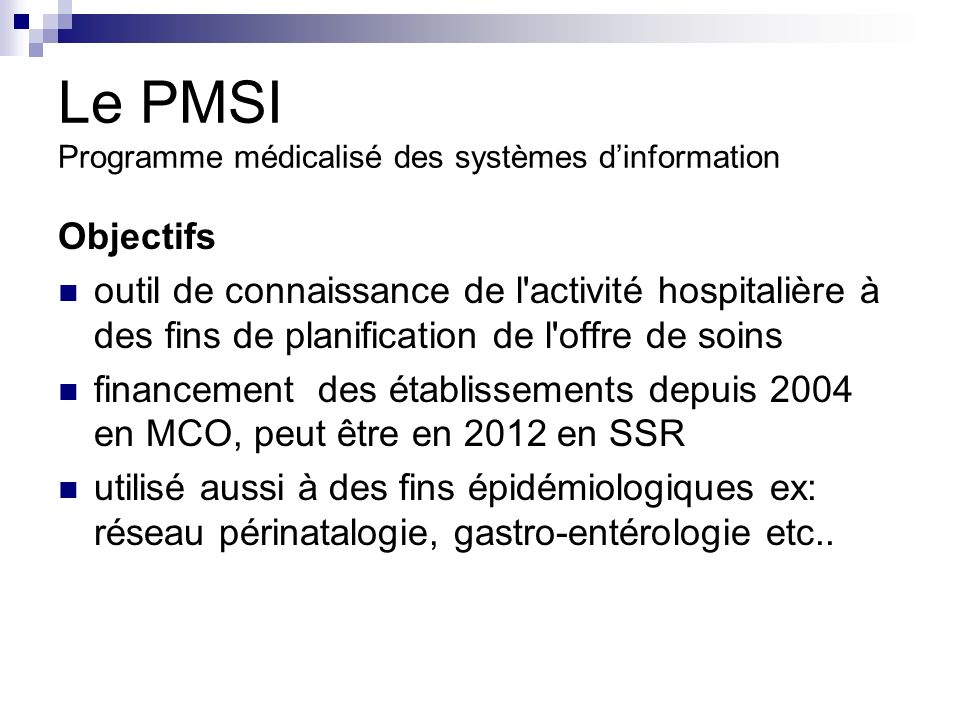 Le PMSI Programme médicalisé des systèmes d'information