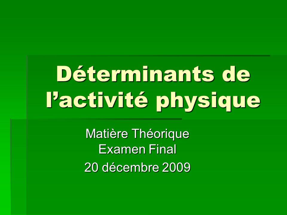 Déterminants de l'activité physique