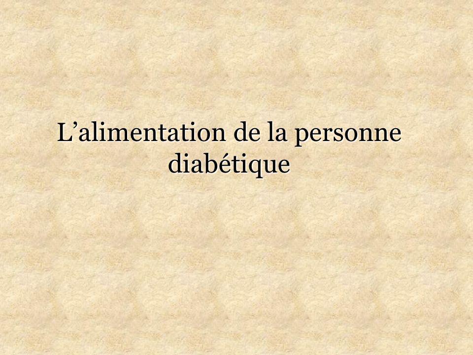 L'alimentation de la personne diabétique
