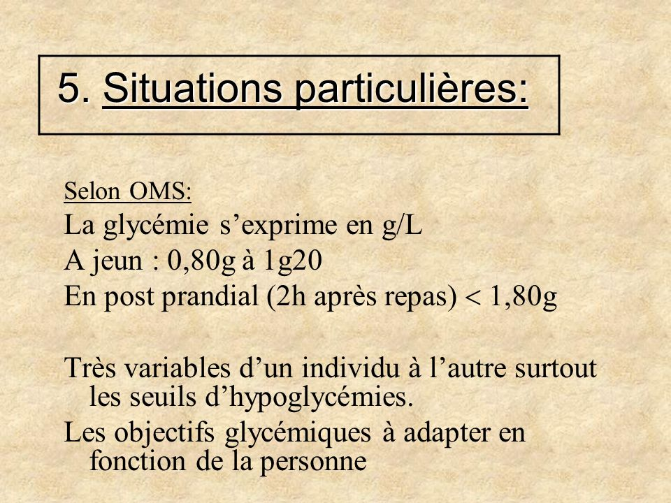 5. Situations particulières:
