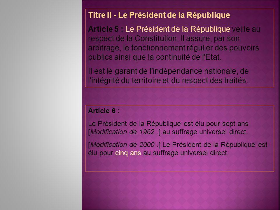 Titre II - Le Président de la République