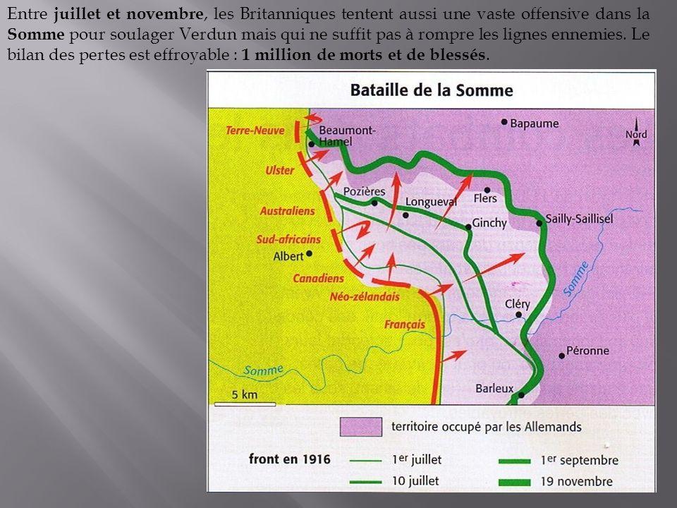 Entre juillet et novembre, les Britanniques tentent aussi une vaste offensive dans la Somme pour soulager Verdun mais qui ne suffit pas à rompre les lignes ennemies.