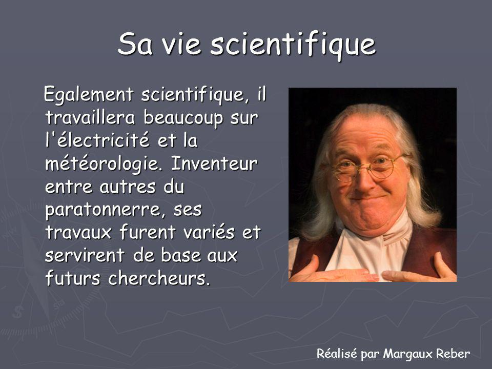 Sa vie scientifique