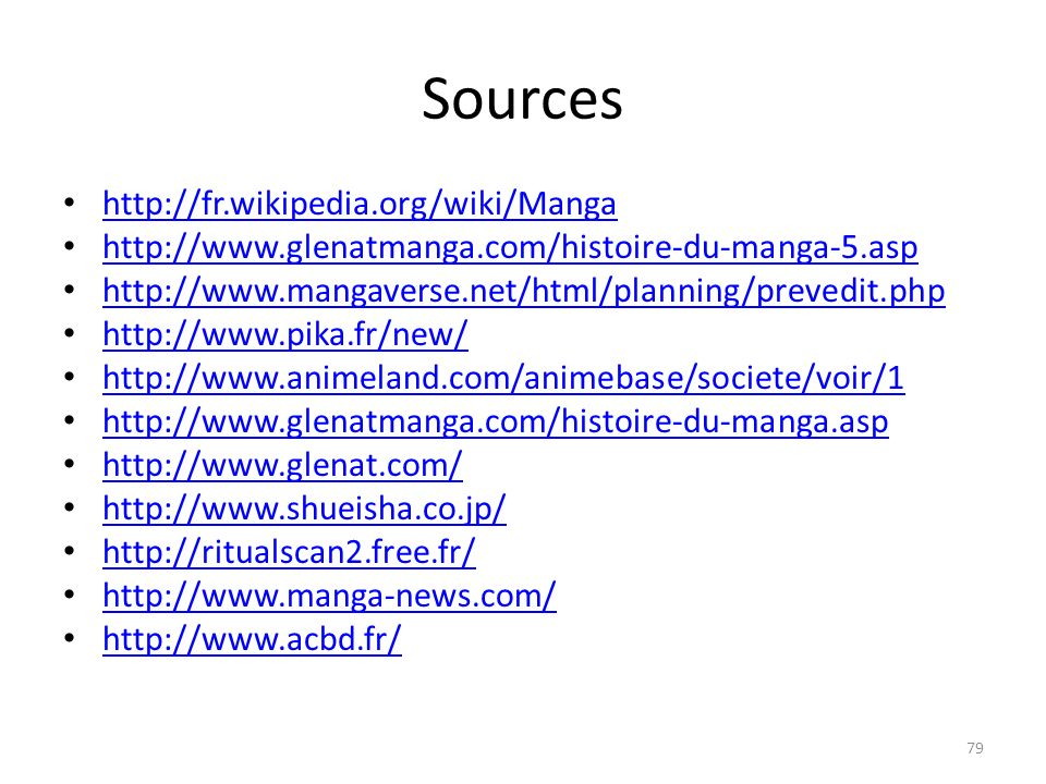 Sources http://fr.wikipedia.org/wiki/Manga