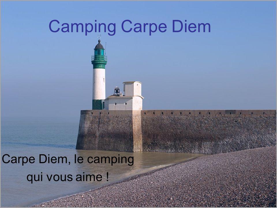 Carpe Diem, le camping qui vous aime !
