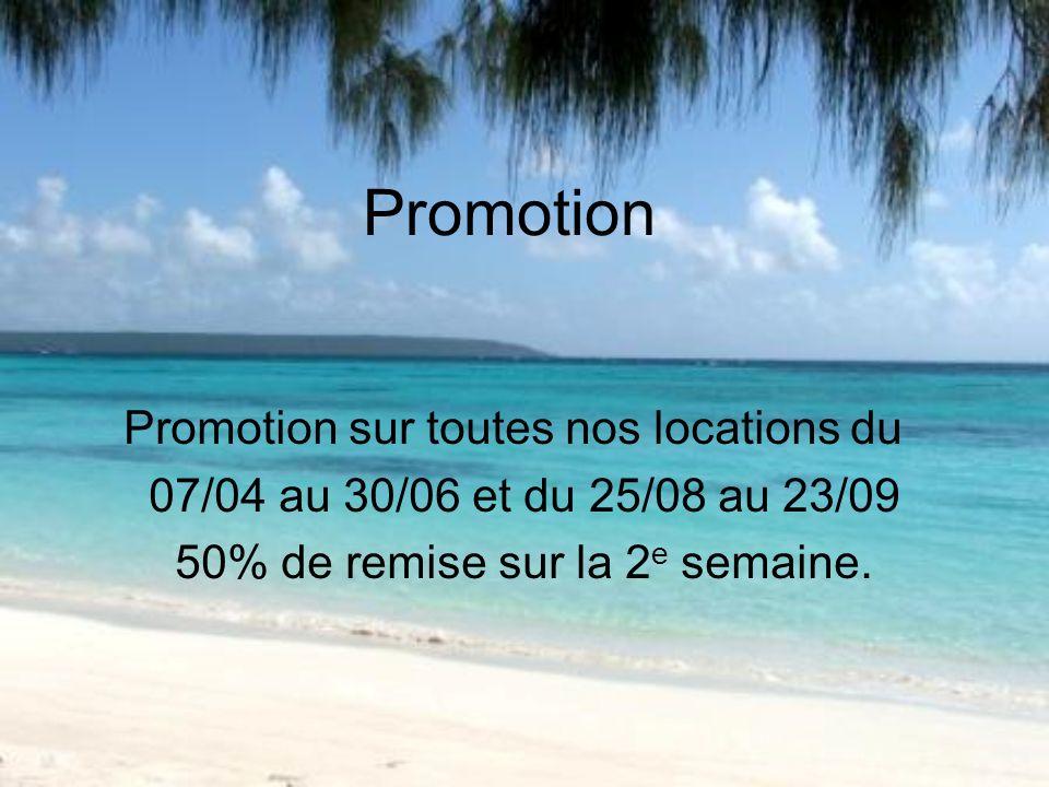 Promotion Promotion sur toutes nos locations du