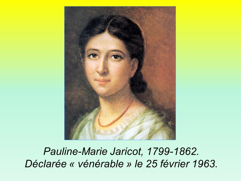 Pauline-Marie Jaricot, 1799-1862.