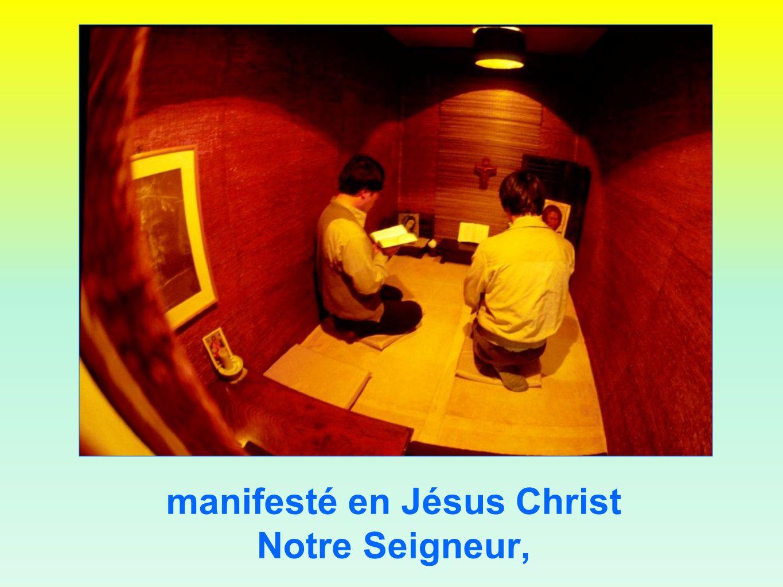 manifesté en Jésus Christ