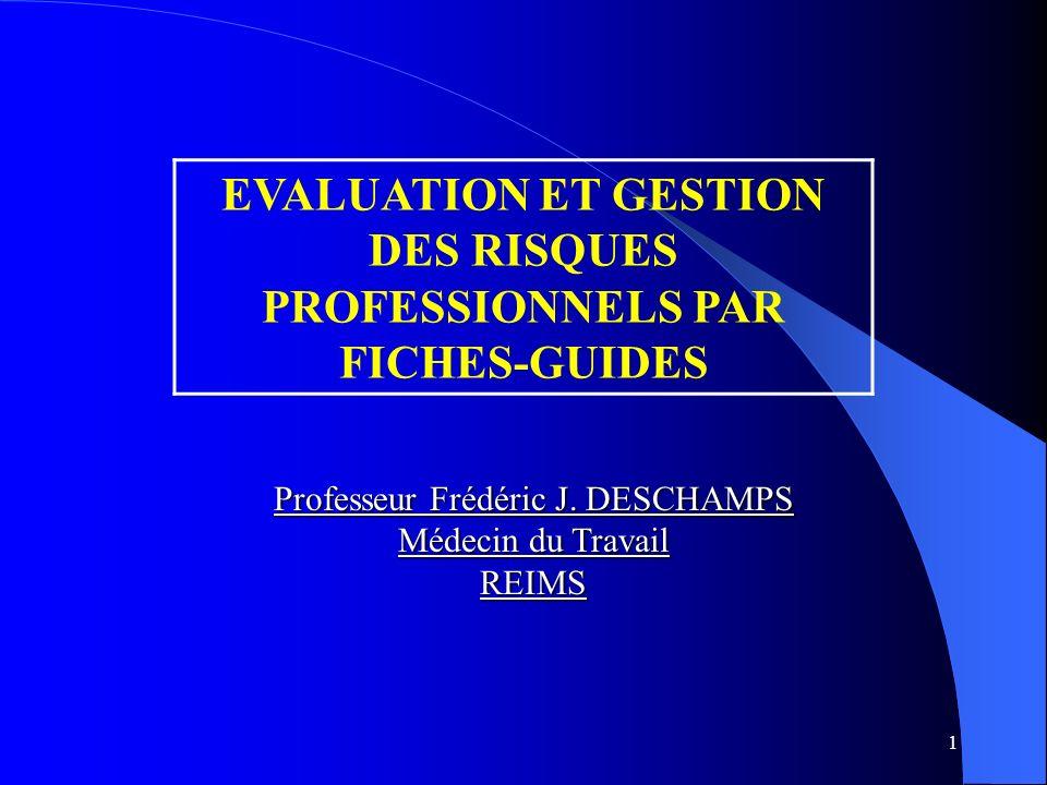 EVALUATION ET GESTION DES RISQUES PROFESSIONNELS PAR FICHES-GUIDES