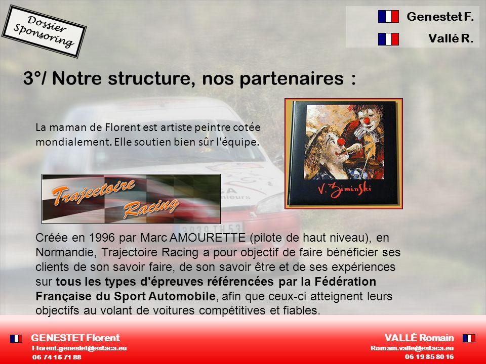 3°/ Notre structure, nos partenaires :