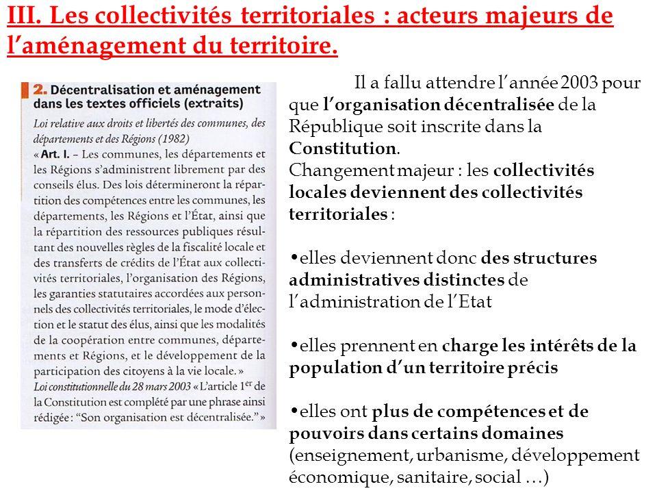 III. Les collectivités territoriales : acteurs majeurs de l'aménagement du territoire.