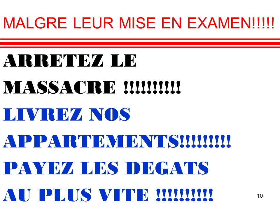 MALGRE LEUR MISE EN EXAMEN!!!!!