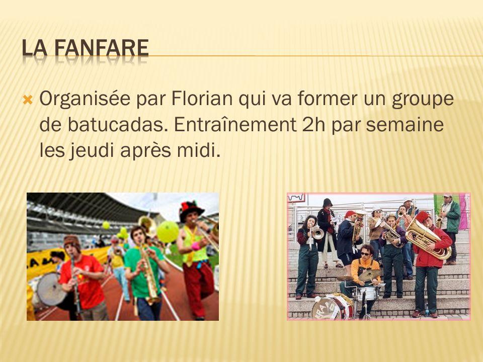 La fanfare Organisée par Florian qui va former un groupe de batucadas.