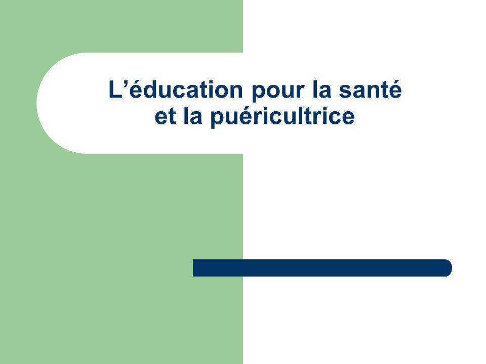 L'éducation pour la santé et la puéricultrice