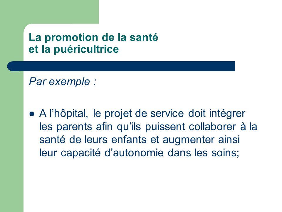 La promotion de la santé et la puéricultrice
