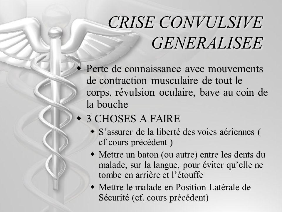 CRISE CONVULSIVE GENERALISEE