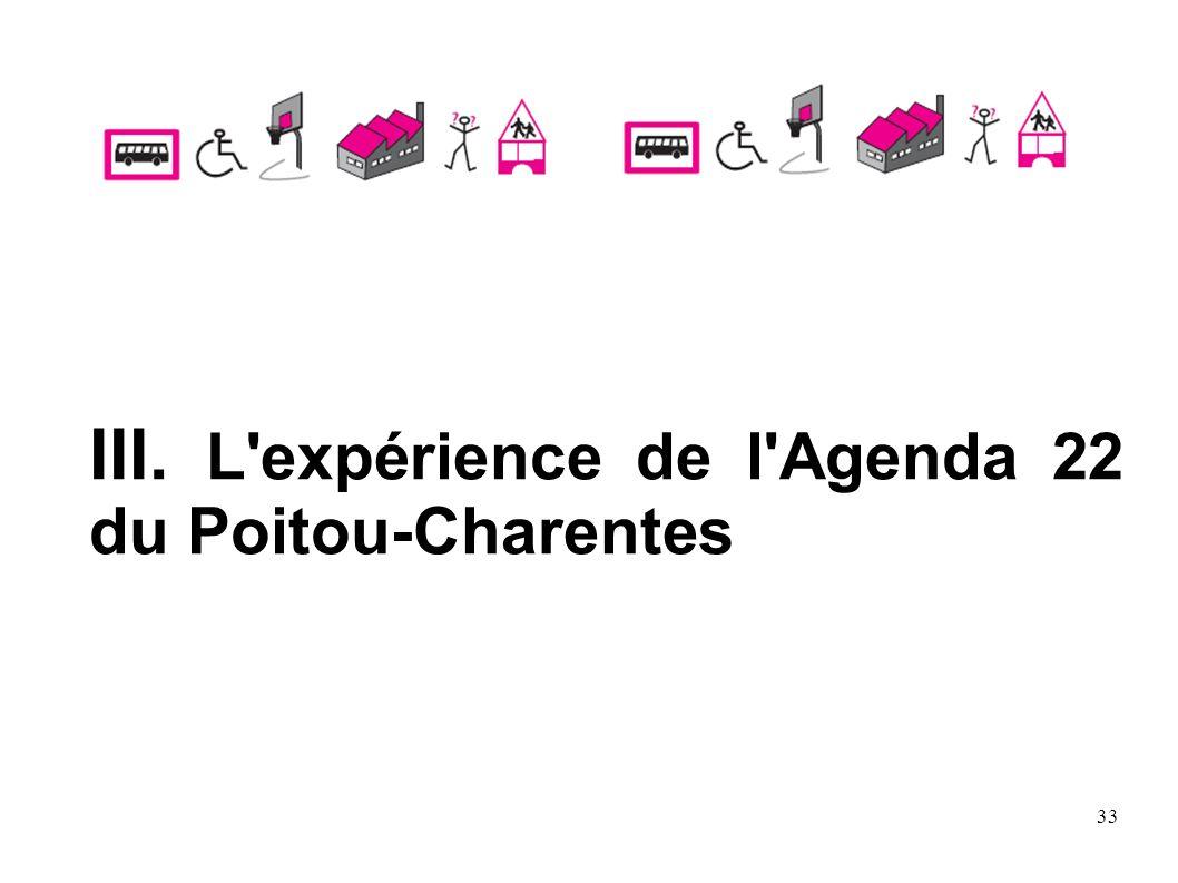 III. L expérience de l Agenda 22 du Poitou-Charentes