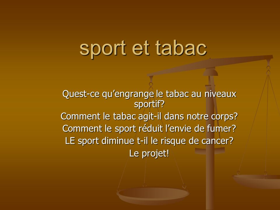 sport et tabac Quest-ce qu'engrange le tabac au niveaux sportif