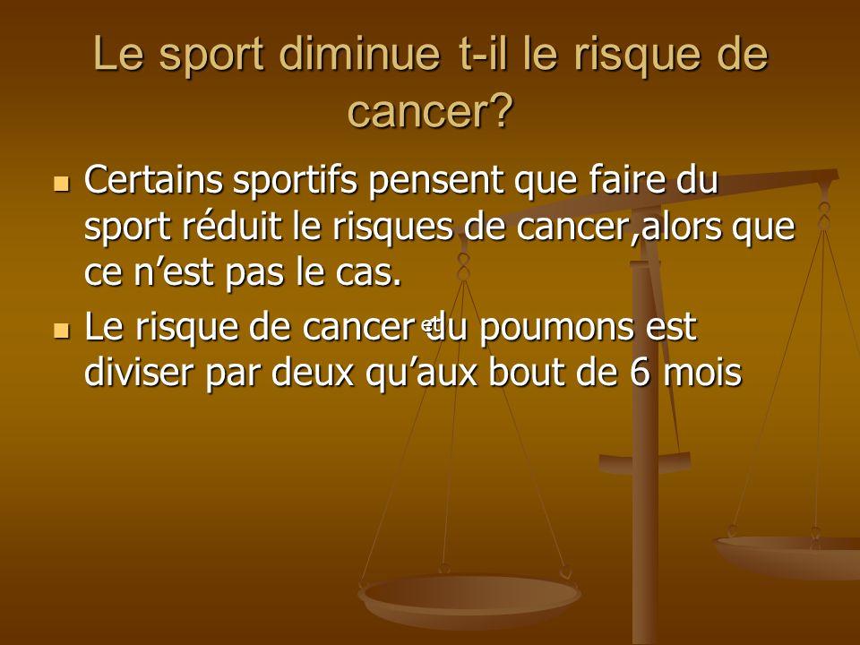 Le sport diminue t-il le risque de cancer
