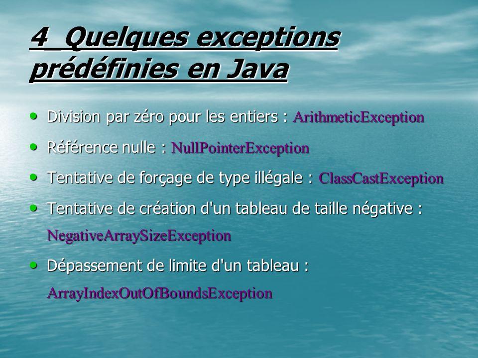 4_Quelques exceptions prédéfinies en Java